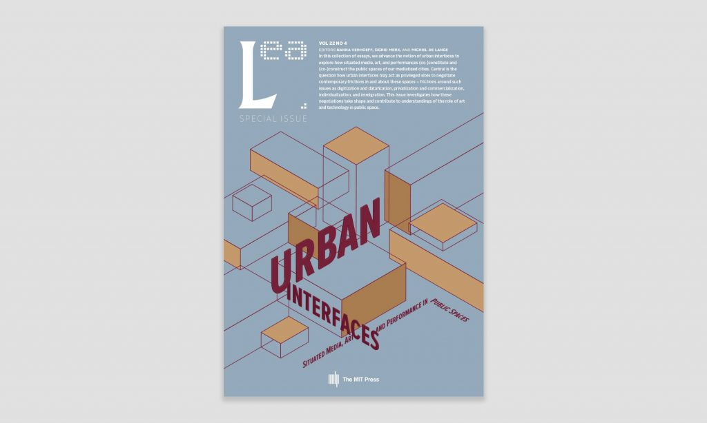 Oct 30, 2019 Mini-Symposium & Launch Urban Interfaces Special Issue Leonardo Electronic Almanac
