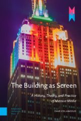 Publication | The Building as Screen, by Dave Colangelo